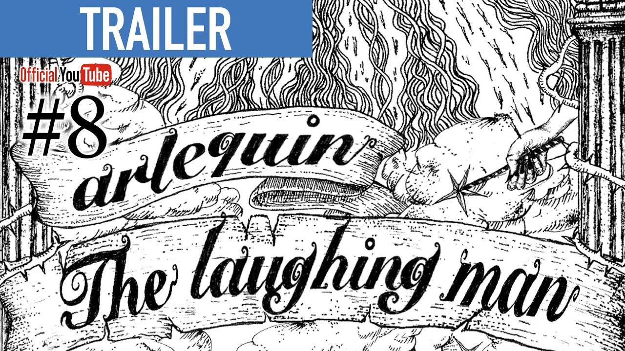 【ARLEQUIN weekly show #008】The laughing man TRAILER