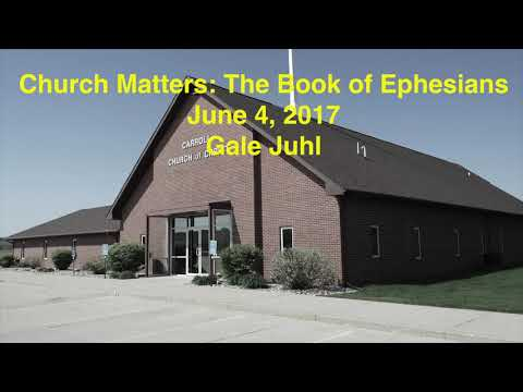 Church Matters:  The Book of Ephesians
