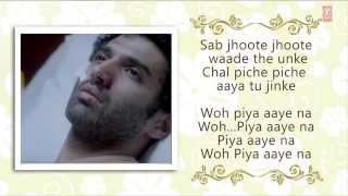 piya aaye na aashiqui 2 full song with lyrics aditya roy kapur shraddha kapoor youtube