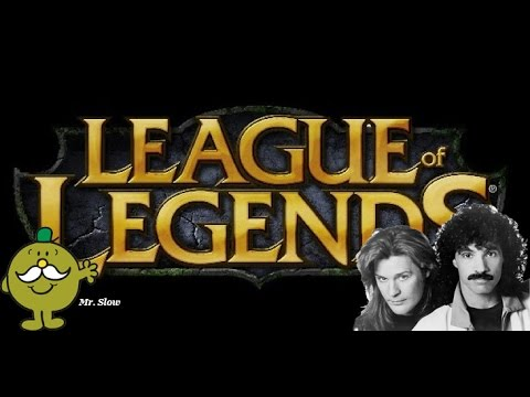 Negative 40 Speed and Hall & Oates - League of Legends