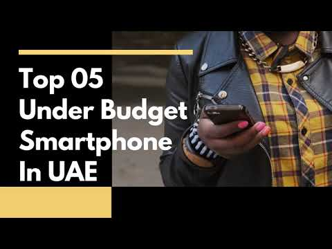 Top 5 Budget Android  Phone in UAE - 2020