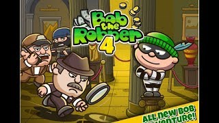 Bob The Robber 4 / Action Games / Walkthrough / Android Gameplay Video #1
