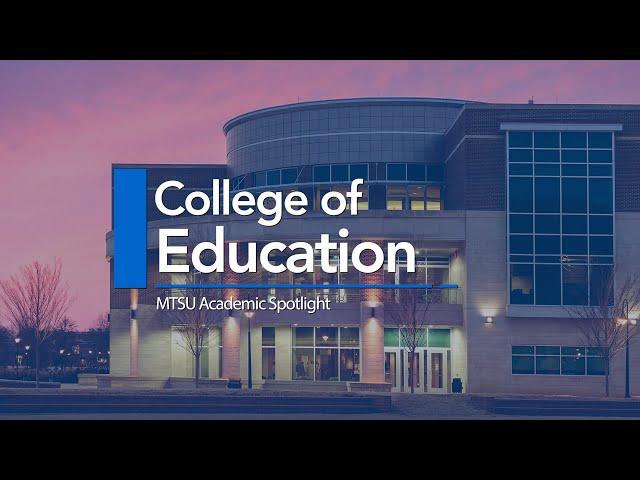 Academic Spotlight | College of Education