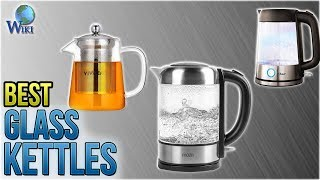 10 Best Glass Kettles 2018