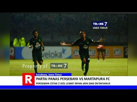 TRANS7 JAWA TIMUR - Panas!!! Persebaya Jungkalkan Martapura FC 2 0