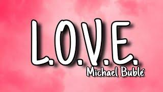 Download Mp3 Michael Bublé - L.o.v.e.  Lyrics