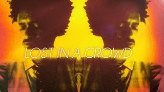 Смотреть клип Fantastic Negrito - Lost In A Crowd
