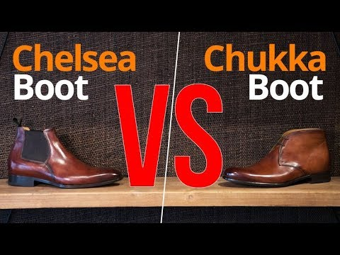 Chukka VS Chelsea...Which Boot Is Best?