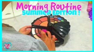 Morning Routine For Summer | Hope