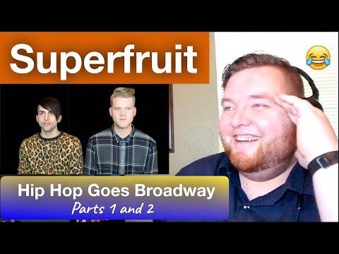 Superfruit - Hip Hop Goes Broadway Parts 1 and 2 - Jerod M Reaction