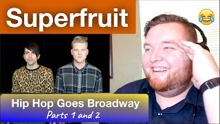 Superfruit - Hip Hop Goes Broadway Parts 1 and 2 - Jerod M Reaction
