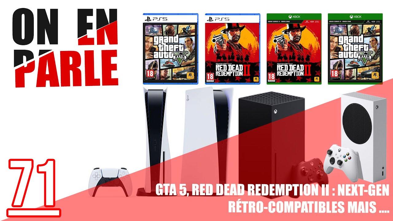 [OFFICIEL] GTA V ET RED DEAD REDEMPTION II COMPATIBLES PS5 ET XBOX SERIES X/SERIES S MAIS...