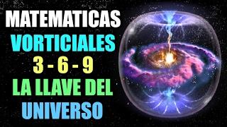 Matemáticas Vorticiales 3 6 9 La Llave Del Universo Por Randy Powell