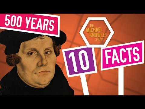 10 Facts About Martin Luther You Didn't Learn In Youth Group