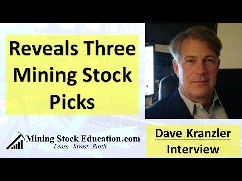 Dave Kranzler Reveals Three Mining Stock Picks