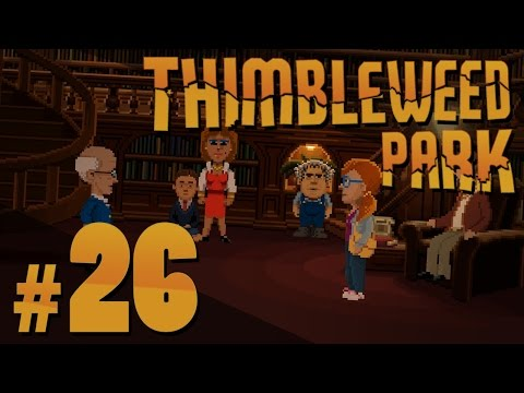 Thimbleweed Park - Chuck's Will - PART #26