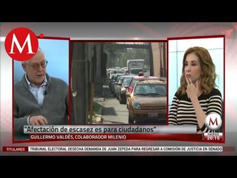 Guillermo Valdés opina sobre desabasto de gasolina en México 2019