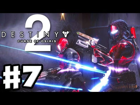 Crimson Days! Destiny 2: Curse of Osiris - Gameplay Walkthrough Part 7 (PS4 Pro)