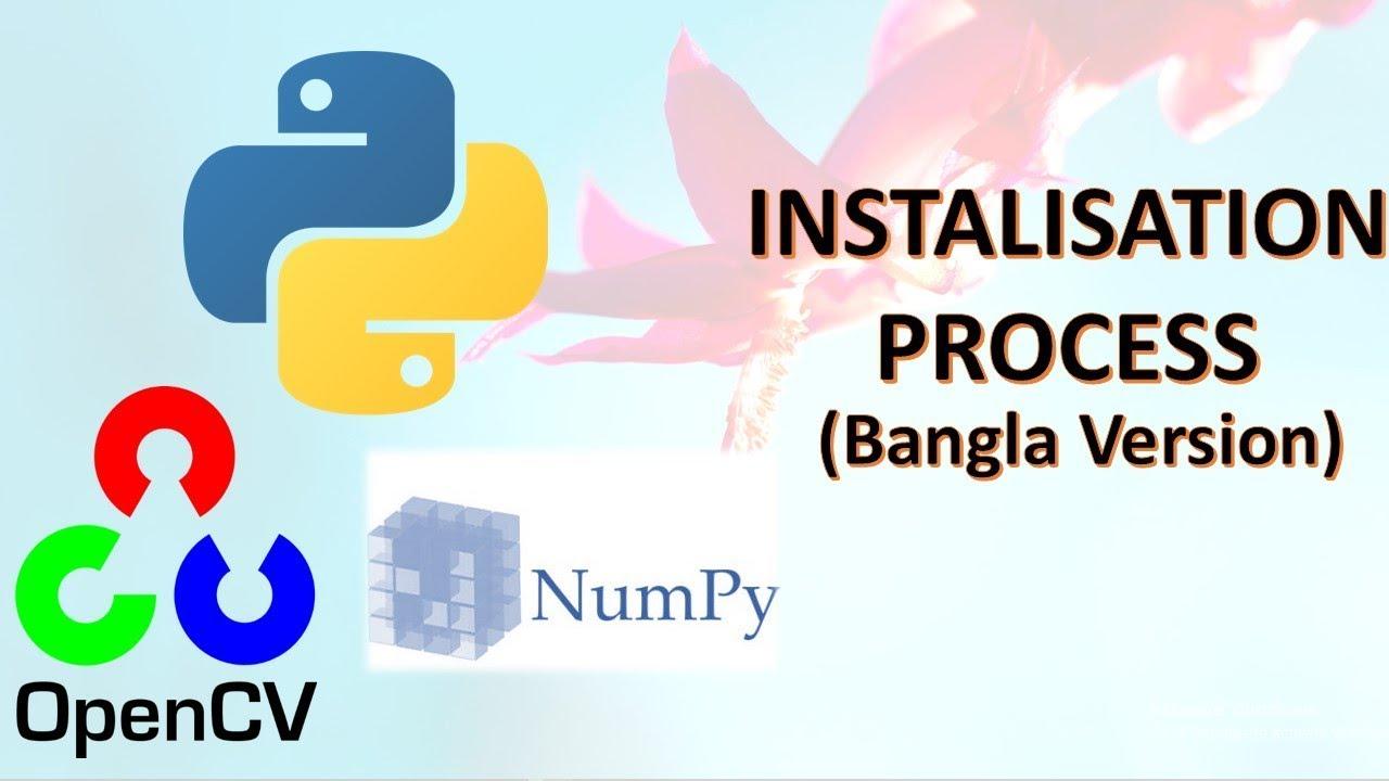 Install Python+OpenCv+Numpy+Matplotlib (BANGLA VERSION