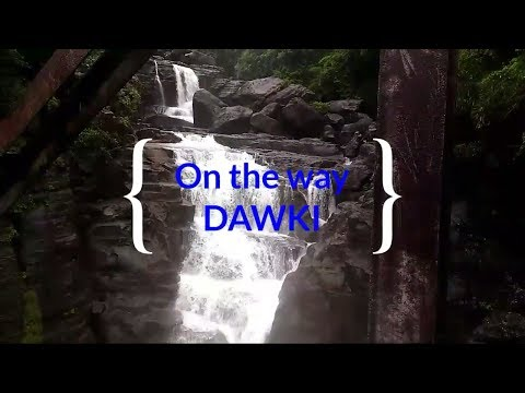 Dawki, Travel Guide plan Day 4,Meghalaya,Tour 2017