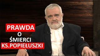 Prawda o śmierci ks. Popiełuszki