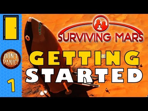 Surviving Mars - Part 1: GETTING STARTED on the Red Planet! - Let's Play Surviving Mars