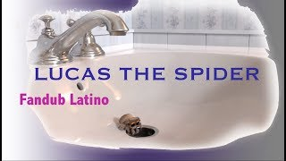 Lucas the Spider - Playtime ( Fandub Español Latino )