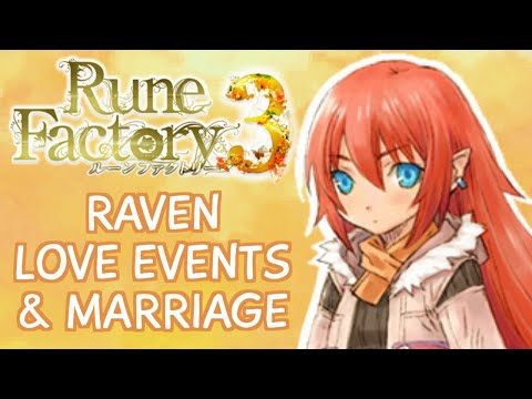 Rune Factory 3 - Raven Love & Marriage Compilation (All Requests, Dates, Wedding, Child)