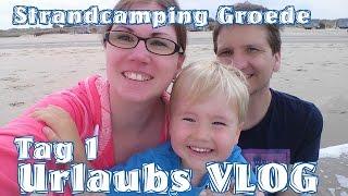 Urlaubs VLOG Tag 1 - Strandcamping Groede - Holland Zeeland - Slapen aan Zee