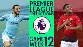EPL Premier League Predictions Week 12 2018/19 Season