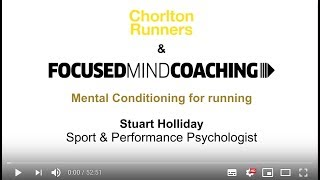 Focused Mind Coaching: Mental conditioning for running. Talk (21/01/2019, Chorlton, Manchester).