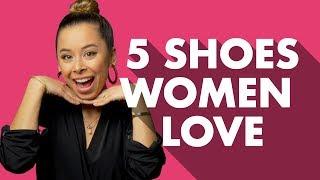 5 Men's Shoe Styles Women Love
