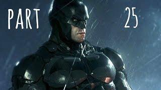 Batman Arkham Knight Walkthrough Gameplay Part 25 - The Perfect Crime (PS4)