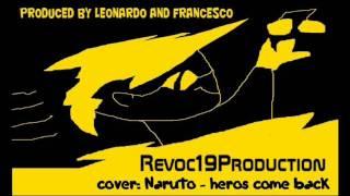 Naruto Heros Come Back (instrumental cover): Revoc19Production