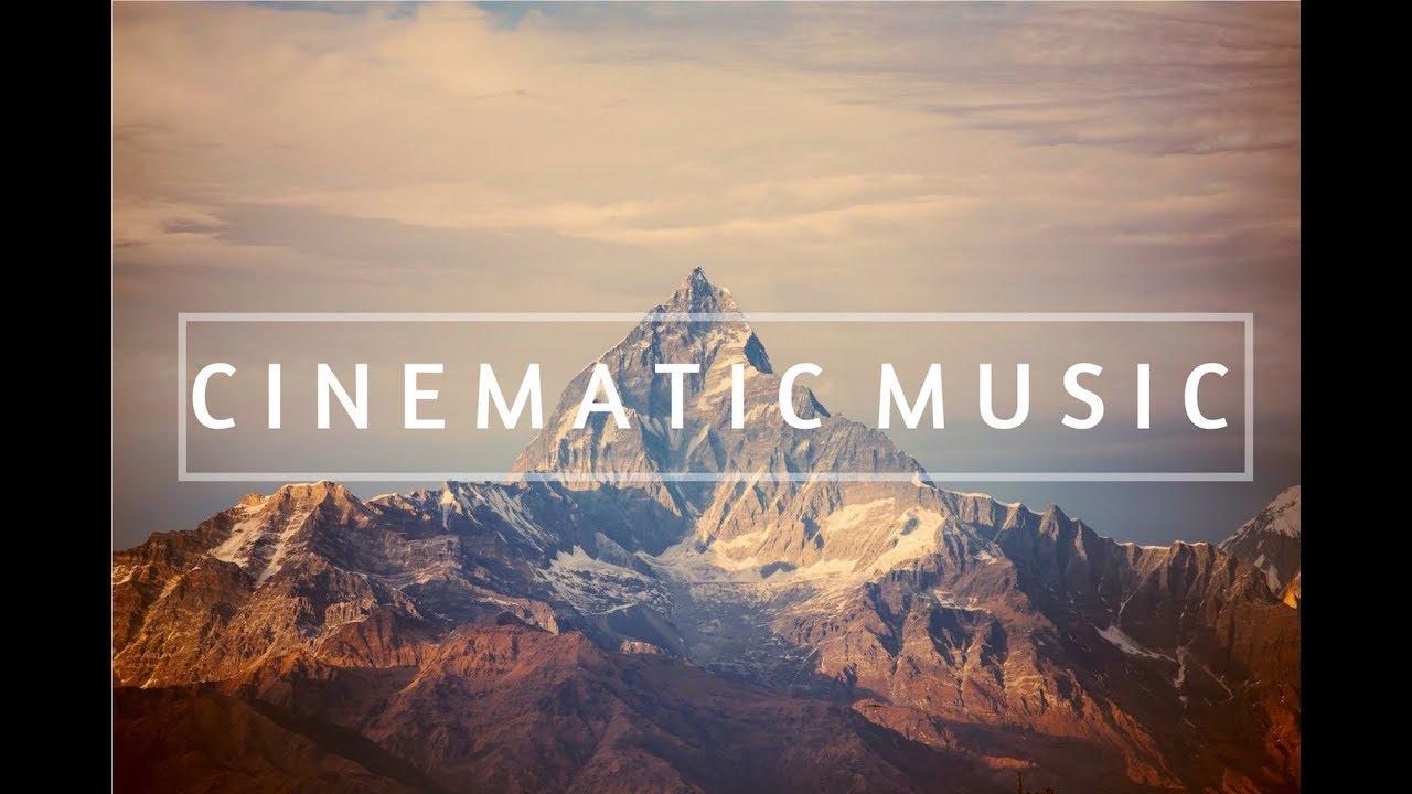Música De Fondo Para Videos Música Cinematográfica Inspiradora Youtube