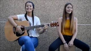 """Como te atreves""- Morat (Cover by Hermanas Pastor)"