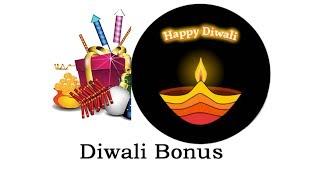 Diwali bonus / शुभ दीपावली - HAPPY DIWALI