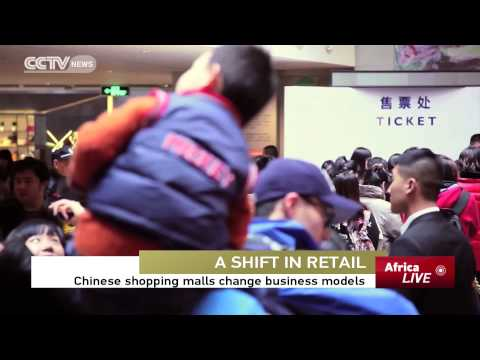 Shift in Retail: Chinese Shopping Malls Change Business Models