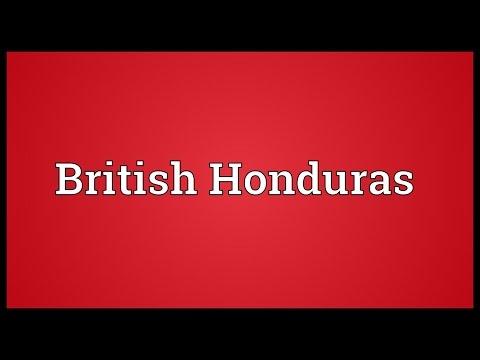 British Honduras Meaning