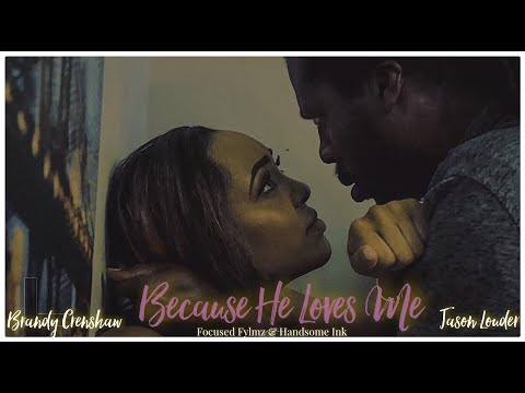 BECAUSE HE LOVES ME SHORT FILM