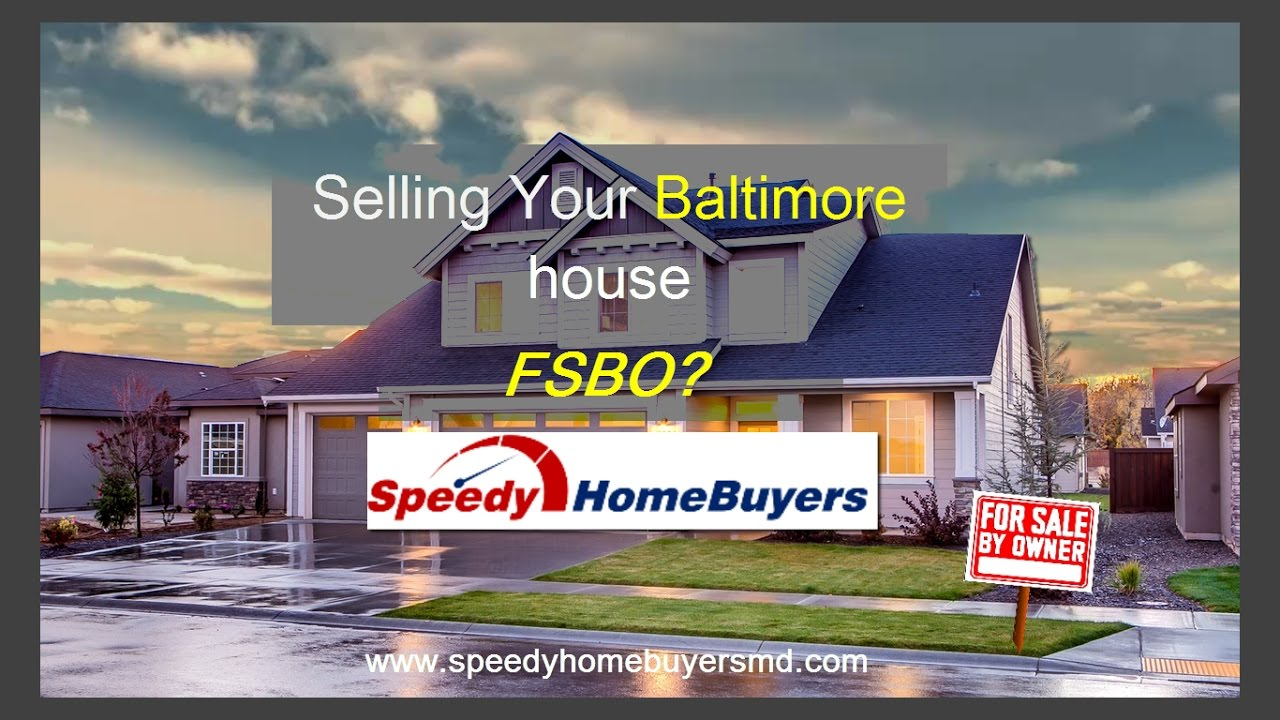 Selling your Balitmore Maryland House FSBO?