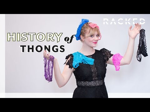 The Origin Of Thongs | History Of | Racked