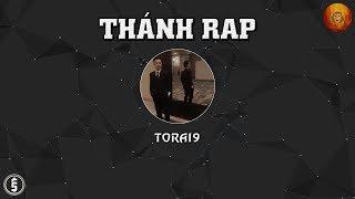 [2013] Thánh Rap - Torai9