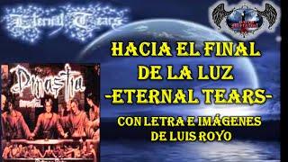 Eternal Tears - Hacia el fin de la luz (con letra e imágenes de Luis Royo)