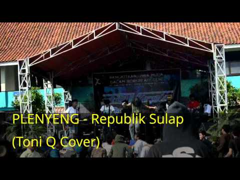 PLENYENG - Republik Sulap (Toni Q Cover)