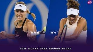 Angelique Kerber vs. Madison Keys | 2018 Wuhan Open Second Round | WTA Highlights 武汉网球公开赛