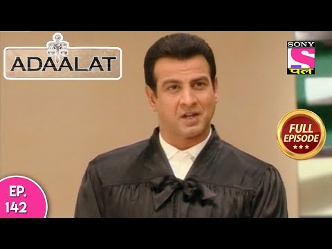 Adaalat - Full Episode 142 - 28th May, 2018 thumbnail