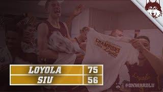 Loyola at SIU | Men's Basketball Highlights