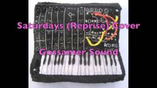 cut copy saturdays reprise cover by gossamer sound