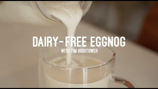 Wellness Wednesday | Dairy Free Eggnog